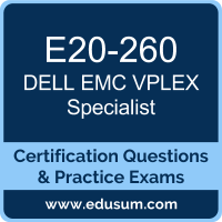 E20-260: Dell EMC VPLEX Specialist for Implementation Engineers (DECS-IE)