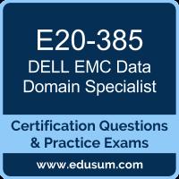 E20-385: Dell EMC Data Domain Specialist for Implementation Engineer (DECS-IE)