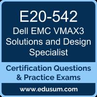 E20-542: Dell EMC VMAX3 Solutions and Design Specialist for Technology Architect