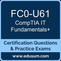 FC0-U61: CompTIA IT Fundamentals+ (ITF+)