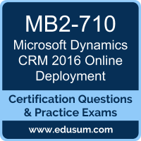 MB2-710: Microsoft Dynamics CRM 2016 Online Deployment (MCP Microsoft Dynamics C