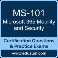 MS-101: Microsoft 365 Mobility and Security (MCE Microsoft 365 Enterprise Admini