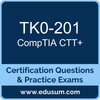 TK0-201: CompTIA Technical Trainer (CTT Plus)
